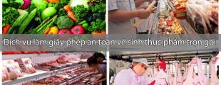 Dịch vụ làm giấy phép an toàn vệ sinh thực phẩm trọn gói