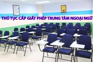 Tư vấn thủ tục cấp giấy phép thành lập trung tâm ngoại ngữ tại Hà Nội